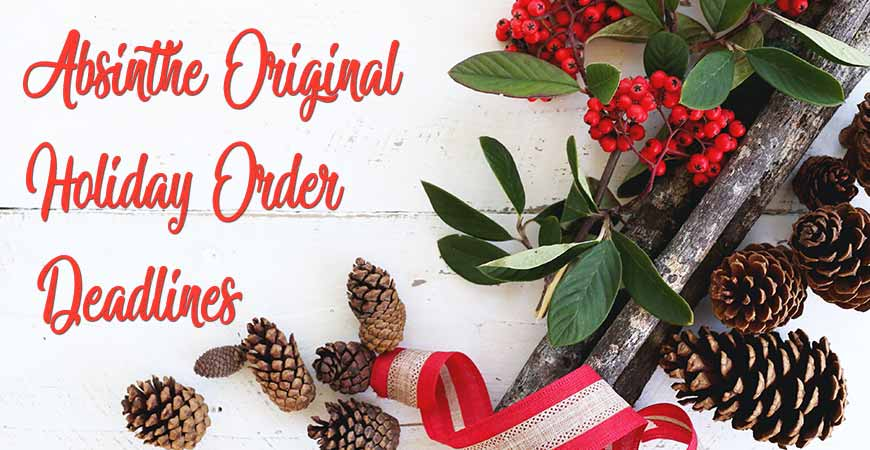 Christmas Holiday 2020-2021 – Order Deadlines & Absinthe Christmas Delivery Times
